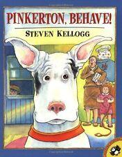 Pinkerton, Behave! by Steven Kellogg (2002, Paperback)