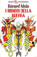 "[628] POCKET FS ed. Longanesi 1976 n.  552 Klein ""I signori della guerra"""
