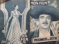 "MON FILM 1949 N 151 "" PRISONNIER DU DESTIN "" avec PEDRO ARMANDARIZ"