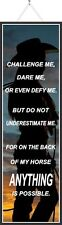 Inspirational Quote for a Strong Horseback Rider with Cowgirl Silhouette PM523