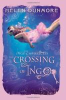 The Ingo Chronicles: The Crossing of Ingo by Helen Dunmore, NEW Book, FREE & FAS