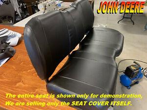 John Deere Gator Bench Seat Cover XUV HPX 625i 825i 855D 855D S4 Diesel 864B