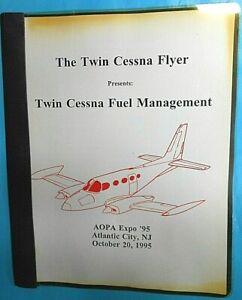Twin Cessna Flyer 310, 414 Eng Fuel Management Program Training Seminar AOPA '95