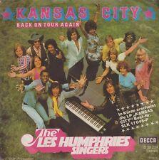 """7"""" Les Humphries Singers Kansas City / Back On Tour Again 70`s DECCA D 29 224"""