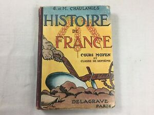 Livre Scolaire Histoire de France Delagrave Cours Moyen Classe de 7ème 1946