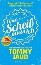 Fischer Paperback / Sean Brummel: Einen Scheiß muss ich von Tommy Jaud (2015, Taschenbuch)