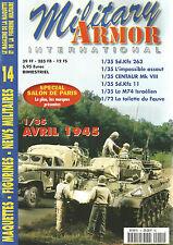 MILITARY ARMOR N°14 SD.KFZ 263 / CENTAUR MK VIII / M74 ISRAELIEN / FAUVE