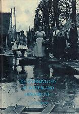 DE STORMVLOED IN WATERLAND JANUARI 1916 - H.P. Moelker