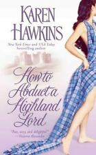 How to Abduct a Highland Lord (The MacLean Curse Series) Hawkins, Karen Mass Ma