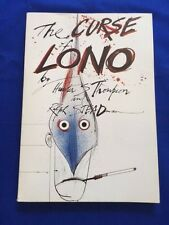 THE CURSE OF LONO - 1ST. ED. BY HUNTER S. THOMPSON WITH STEADMAN ILLUSTRATIONS
