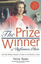 The Prize Winner of Defiance, Ohio: How My Mother