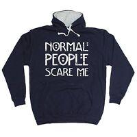 Normal People Scare Me HOODIE hoody birthday gift present fashion nerd geek top