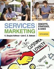 Services Marketing : Concepts, Strategies, and Cases (US HARDCOVER STUDENT 5/E)