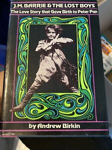 JM Barrie and the Lost Boys by Andrew Birkin