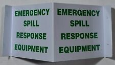 Emergency Spill Response Equipment 3D Projection Sign.ref0420