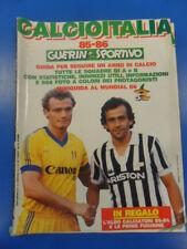 CALCIOITALIA 85-86 GUIDA SQUADRE DI CALCIO E MINIGUIDA MUNDIAL 86 GUERIN 1985