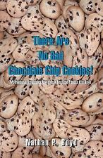 There Are No Bad Chocolate Chip Cookies! : Motivational Strategies Toward a...
