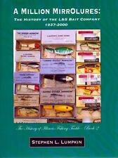 SIGNED - A Million Mirrolures: History of the L&S Bait Company (LTD ED.) Lures
