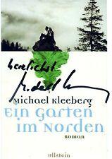 Original-Autogramm Autor Michael Kleeberg Ein Garten im Norden Roman Ullstein