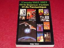 [BIBLIOTHEQUE H. & P.-J. OSWALD] L'ANNEE 1982-1983 DE LA SCIENCE FICTION D.Riche