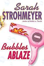 Bubbles Ablaze, , Strohmeyer, Sarah, Very Good, 2003-06-30,