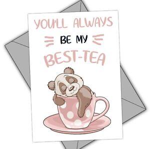 BEST FRIEND BIRTHDAY CARD - PANDA - BEST-TEA PANDA BEAR-193
