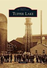 Tupper Lake (Paperback or Softback)