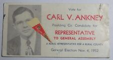1952 Political Advertisement Blotter Carl V Ankney Paulding Co Ohio General Assm