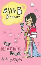 Billie B Brown - The Midnight Feast by Sally Rippin (Paperback, 2010)