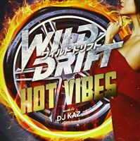 V.A.-WILD DRIFT -HIGH VIBES- MIXED BY DJ KAZ-JAPAN CD E25