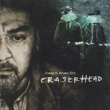 JIMMY P. BROWN II's - ERASERHEAD (*NEW-CD, 2018, Retroactive) Deliverance Metal