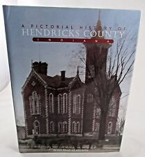 Pictorial History of Hendricks County Brownsburg Plainfield Danville Avon Book