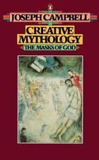 Creative Mythology (The Masks of God, Volume Iv)