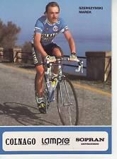 CYCLISME carte SZERSZYNSKI MAREK équipe LAMPRE 1991 format 12 x 16,5 cm