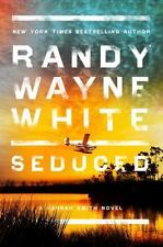 A Hannah Smith Novel: Seduced 4 by Randy Wayne White (2016, Hardcover)