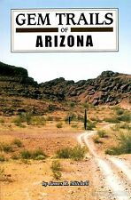 GEM TRAILS of ARIZONA book NEW UPDATED EDITION brand new copy