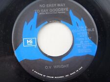 O.V. Wright: No Easy Way to Say Goodbye / The Bottom Line  [Unplayed Copy]