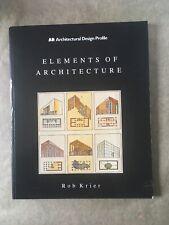 Elements of Architecture (Architectural Design Profile 49) Rob Krier (Paperback)