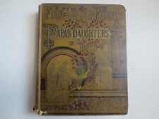 Four Family Friends or Papas Daughter in Town by Mrs. Mary D. Brine(c1883, HB)