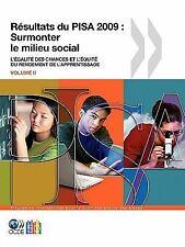 Pisa Résultats du Pisa 2009 : Surmonter le milieu Social by Organisation for...