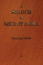 A Search In Secret India: By Paul Brunton