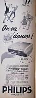 PUBLICITÉ DE PRESSE 1958 TOURNE DISQUES PHILIPS LE MIGNON ON VA DANSER