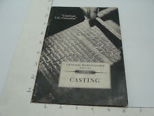 original : 1942 Linotype Life Extension - general maintenance 3 CASTING 40pgs