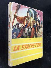 [AVV] J.Fenimore COOPER - LA STAFFETTA , Ed SAS Apostolato (1950)  western