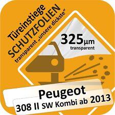 Peugeot 308 II sw Kombi ab 2013 Lackschutzfolie Türeinstiege Schweller Leisten
