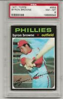 1971 TOPPS # 659 BYRON BROWNE, PSA 8 NM-MT, PHILADELPHIA PHILLIES, L@@K