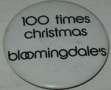 """1980's 100 Times Christmas Bloomingdale's Employee Promo Pin 2 1/8"""""""
