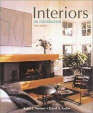 Interiors : An Introduction by David A. Taylor; Karla J. Nielson USED