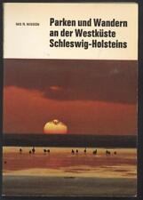 Parken und Wandern an der Westküste Schleswig Holsteins Holstein Marne Eider