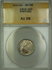 1915 Portugal 10 Centavos Silver Coin ANACS AU-58